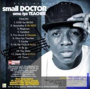 "Small Doctor Unveils "" Omo Iya Teacher "" Album Tracklist [Checkout The Featured Artistes]"